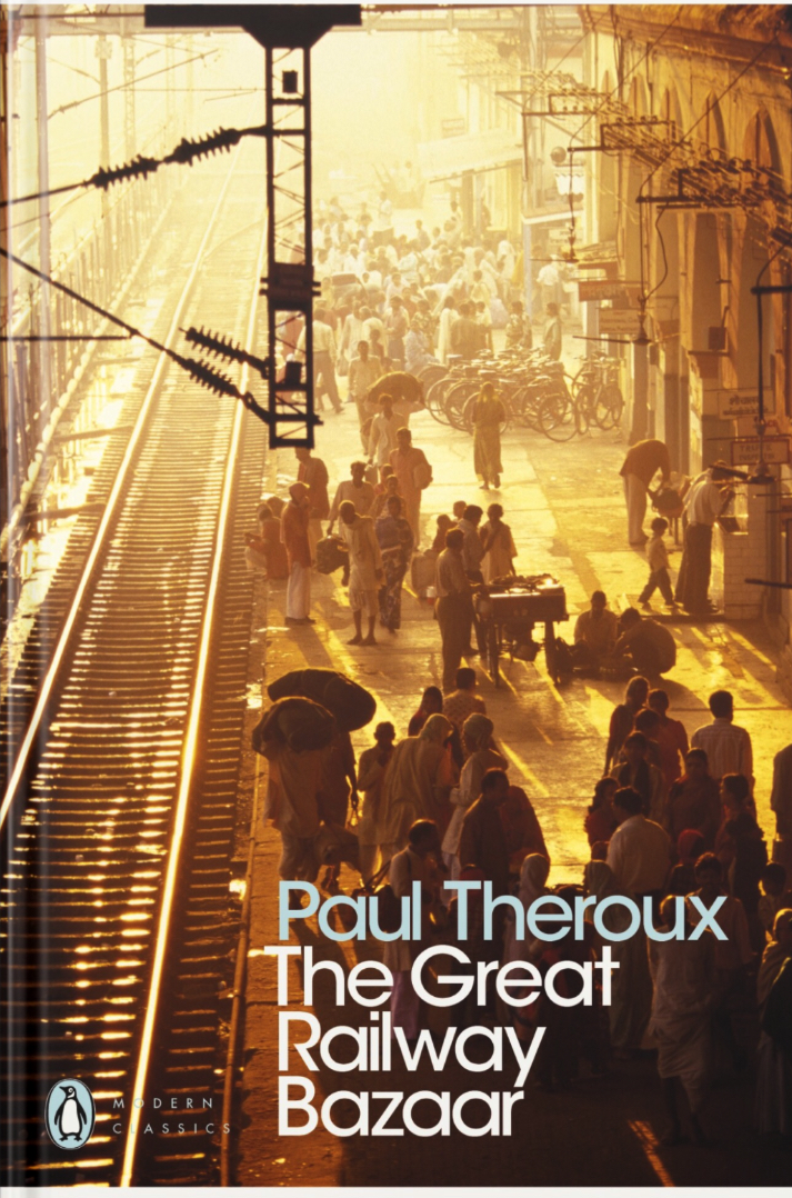 Paul Theroux The Great Railway Bazaar